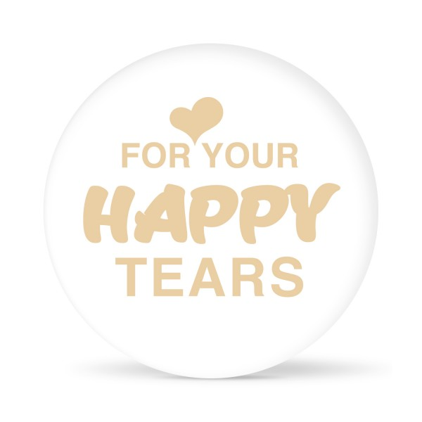 """Aufkleber """"For your happy Tears"""" weiß (24 St.)"""