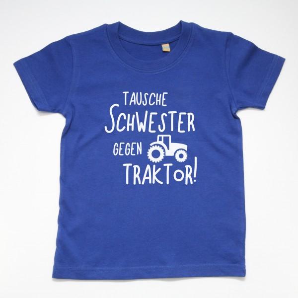"""T-Shirt """"Tausche Schwester gegen Traktor"""" in 3 Farben"""