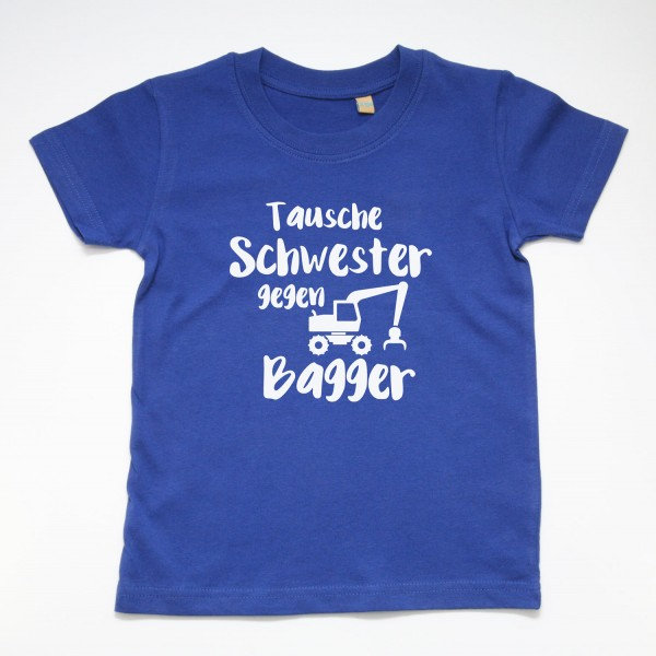 "T-Shirt ""Tausche Schwester gegen Bagger"" in 3 Farben"